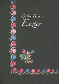 Gábor Ferenc - Eszter [antikvár]