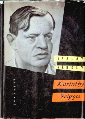 SZALAY KÁROLY - Karinthy Frigyes [antikvár]