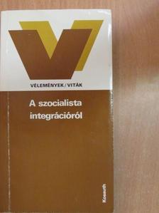 Alexandr Belovic - A szocialista integrációról [antikvár]