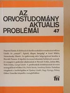 Dr. Antalóczy Zoltán - Az orvostudomány aktuális problémái 47. [antikvár]