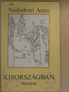 Nádudvari Anna - Kisországban [antikvár]