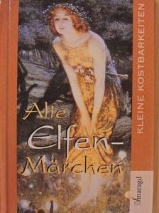 Felix Dahn - Alte Elfenmärchen [antikvár]