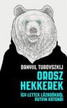 TUROVSZKIJ, DANYIL - Orosz hekkerek - Így lettek lázadókból Putyin katonái [eKönyv: epub, mobi]
