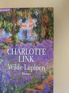 Charlotte Link - Wilde Lupinen [antikvár]