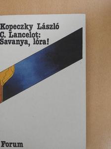 C. Lancelot - Savanya, lóra! [antikvár]