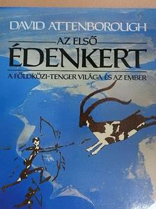 David Attenborough - Az első Édenkert [antikvár]
