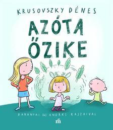 Krusovszky Dénes - Azóta őzike - Baranyai (b) András rajzaival