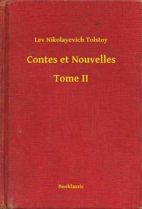 Lev Tolsztoj - Contes et Nouvelles - Tome II [eKönyv: epub, mobi]