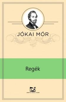 JÓKAI MÓR - Regék [eKönyv: epub, mobi]