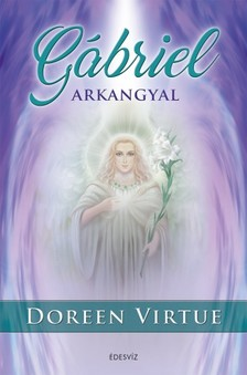 Doreen Virtue - Gábriel Arkangyal [eKönyv: epub, mobi]