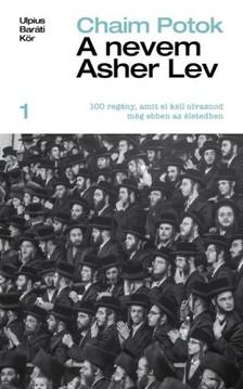 Chaim Potok - A nevem Asher Lev [eKönyv: epub, mobi]