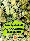 Graff Fritz W. Up de - Az Amazonasz őserdeiben [eKönyv: epub, mobi]
