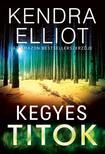 Kendra  Elliot - Kegyes titok