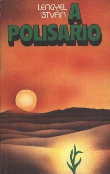 Lengyel István - A Polisario [antikvár]