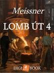 Meissner - Lomb út 4. [eKönyv: epub, mobi]