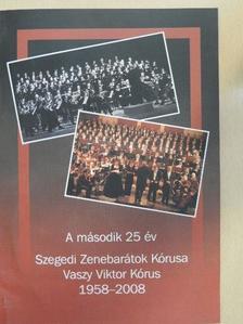 Erdős János - A második 25 év - 2 CD-vel [antikvár]