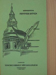 B. I. - A szentesi Táncsics Mihály Népi Kollégium történetéhez (1946-1949) [antikvár]