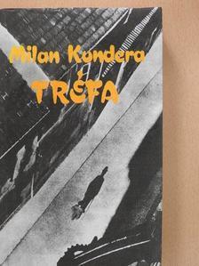 Milan Kundera - Tréfa [antikvár]
