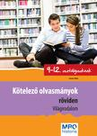 MRO Historia - Kötelező olvasmányok röviden 9-12. osztályosoknak - Világirodalom