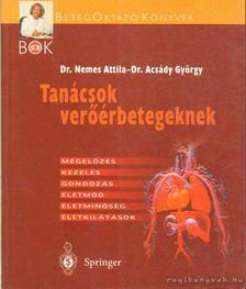 Dr. Nemes Attila, Acsády György dr. - Tanácsok Verőérbetegeknek [antikvár]