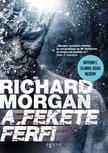 Richard Morgan - A fekete férfi