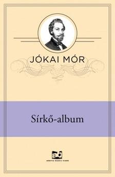 JÓKAI MÓR - Sírkő-album [eKönyv: epub, mobi]
