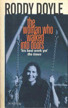 Roddy Doyle - The Woman Who Walked Into Doors [antikvár]