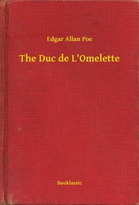 Edgar Allan Poe - The Duc de L'Omelette [eKönyv: epub, mobi]