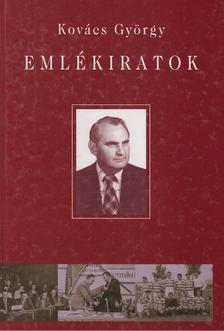 Kovács György - Emlékiratok [antikvár]