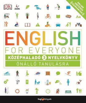 English for Everyone: Középhaladó 3. nyelvkönyv   Önálló tanulásra