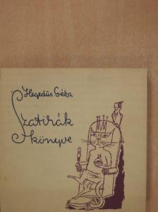 Hegedűs Géza - Szatírák könyve [antikvár]