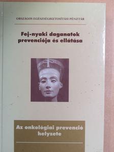 Dr. Bánóczy Jolán - Fej-nyaki daganatok prevenciója és ellátása [antikvár]