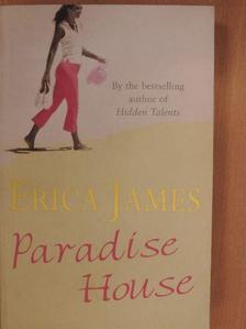 Erica James - Paradise House [antikvár]