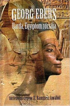 Ebers, Georg - Uarda, Egyiptom rózsája [antikvár]