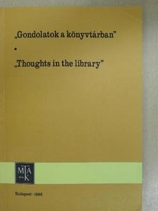 """F. Csanak Dóra - """"Gondolatok a könyvtárban"""" [antikvár]"""