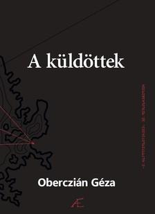 Oberczián Géza - A küldöttek