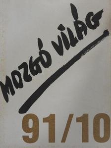Bistey András - Mozgó Világ 1991. október [antikvár]