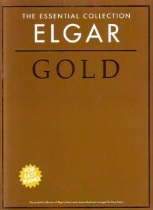ELGAR - ELGAR GOLD THE ESSENTIAL COLLECTION FOR EASY PIANO