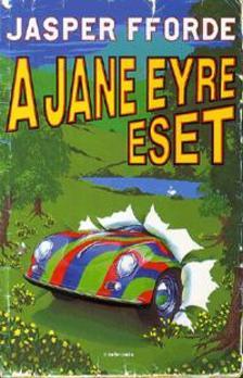 Jasper Fforde - A Jane Eyre eset ***