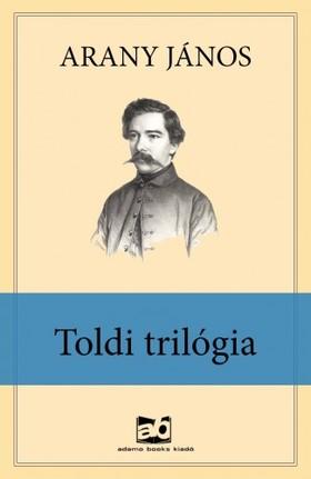 Arany János - Toldi trilógia