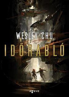 Wesley Chu - Időrabló