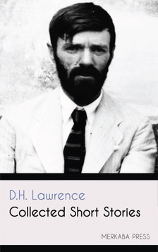 D. H. Lawrence - Collected Short Stories [eKönyv: epub, mobi]