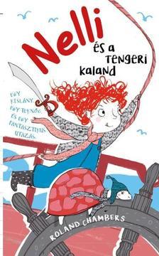 ROLAND CHAMBERS - NELLI ÉS A TENGERI KALAND