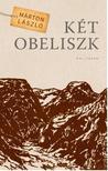 Márton László - Két obeliszk - ÜKH 2018