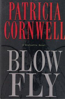 Patricia Cornwell - Blow Fly [antikvár]