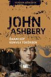 John Ashbery - Önarckép konvex tükörben