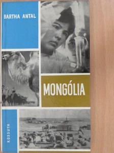 Bartha Antal - Mongólia [antikvár]