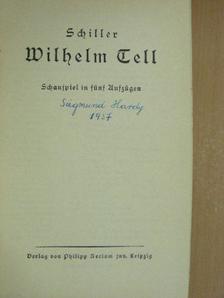 Schiller - Wilhelm Tell (gótbetűs) [antikvár]