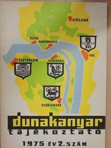 Biró Károly - Dunakanyar tájékoztató 1975/2. [antikvár]