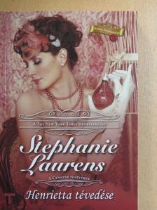 Stephanie Laurens - Henrietta tévedése [antikvár]